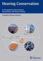 Hearing Conservation : In Occupational, Recreational, Educational, and Home Settings