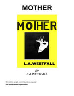 Mother - L. A. Westfall