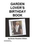 Garden Lover's Birthday Book - Rosaleen O'Brien