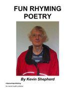 Fun Rhyming Poetry - Kevin Shepherd