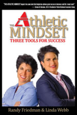 The Athletic Mindset : Three Tools For Success - Randy Friedman