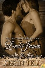 Kissin' Tell - Lorelei James