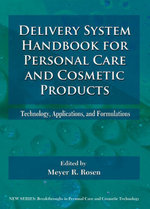 Delivery System Handbook for Personal Care and Cosmetic Products : Technology, Applications and Formulations - Meyer Rosen