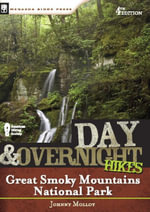 Day and Overnight Hikes : Great Smoky Mountains National Park - Johnny Molloy