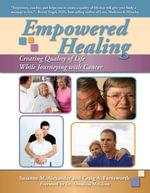 Empowered Healing - Susanne M. Alexander