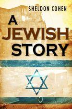 A Jewish Story - Sheldon Cohen