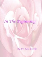 In The Beginning - Rose Brooks Deal