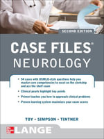 Case Files Neurology, Second Edition - Eugene Toy