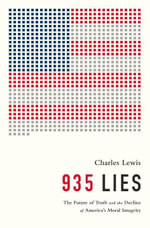 935 Lies : The Future of Truth and the Decline of America's Moral Integrity - Charles Lewis
