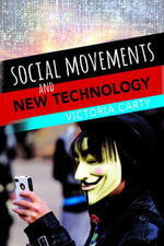 Social Movements and New Technology - Victoria Carty