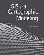 GIS and Cartographic Modeling - Dana C. Tomlin