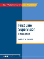 First Line Supervision : EBook Edition - Charles M. CADWELL
