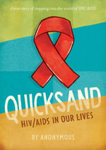 Quicksand : A True Story of HIV/AIDS in Our Lives - Anonymous