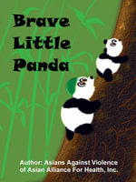 Brave Little Panda - Inc., Asia of Asian Alliance for Health