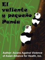 El Valiente y Peque±o Panda - Inc., Asia of Asian Alliance for Health