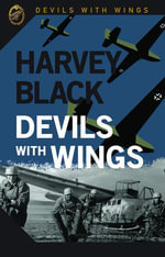Devils with Wings - Harvey Black