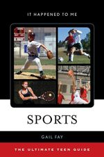 Sports : The Ultimate Teen Guide - Gail Fay