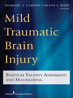Mild Traumatic Brain Injury : Symptom Validity Assessment and Malingering