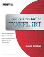 Practice Tests for the TOEFL iBT - Bruce Stiriling