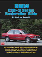 BMW E30 - 3 Series Restoration Guide - Andrew Everett