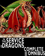 Complete In the Service of Dragons : Complete Series Omnibus - William Robert Stanek