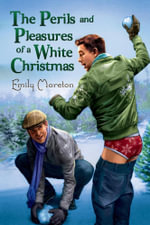 The Perils and Pleasures of a White Christmas - Emily Moreton