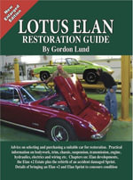 Lotus Elan - A Restoration Guide - Gordon Lund