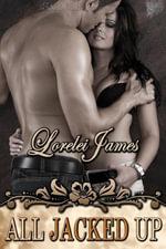 All Jacked Up - Lorelei James