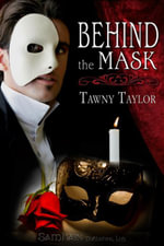 Behind the Mask - Tawny Taylor