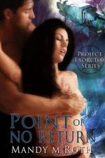 Point of No Return - Mandy M. Roth