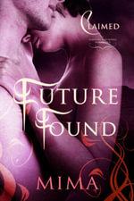 Future Found - Mima