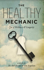 The Healthy Mechanic - Ed, Dr. Chicoine