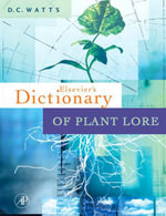 Dictionary of Plant Lore - D.C. Watts