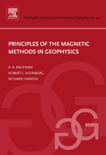 Principles of the Magnetic Methods in Geophysics - Alex A. Kaufman