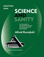 Selections from Science and Sanity - Alfred Korzybski