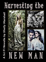 Harvesting the New Man - Shelly Boone's Marshall