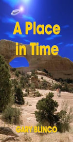 A Place in Time - Gary Blinco