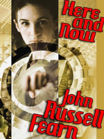 Here and Now : A Science Fiction Novel - John Russell Fearn