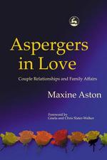 Aspergers in Love - Maxine Aston