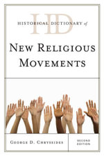 Historical Dictionary of New Religious Movements - George D. Chryssides