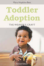 Toddler Adoption : The Weaver's Craft - Mary Hopkins-Best