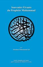 Souvenirs Vivants du Proph¨te Muhammad - Maulana Muhammad Ali