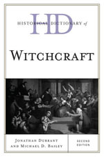 Historical Dictionary of Witchcraft - Jonathan Durrant