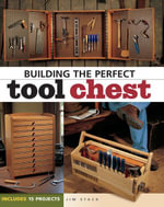 Building the Perfect Tool Chest - Jim Stack