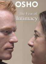 The Fear of Intimacy - Osho