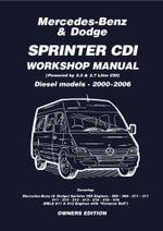 Mercedes Benz & Dodge  Sprinter CDI 2000-2006 Owners Workshop Manual - PR Pub PR Pub