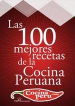 Las 100 Mejores Recetas de la Cocina Peruana - VSD Inversiones