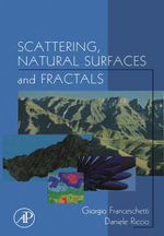 Scattering, Natural Surfaces, and Fractals - Giorgio Franceschetti