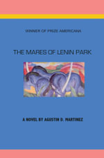 The Mares of Lenin Park - Agustin D. Martinez