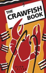 The Crawfish Book - Glen Pitre
